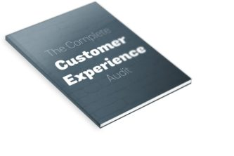 The Complete Customer Experience Audit